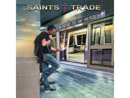 SAINTS TRADE - Time To Be Heroes (CD)