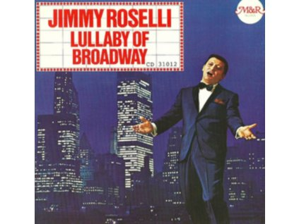 JIMMY ROSELLI - Lullaby Of Broadway (CD)