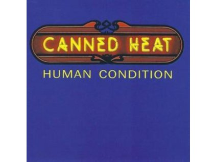 CANNED HEAT - Human Condition (CD)