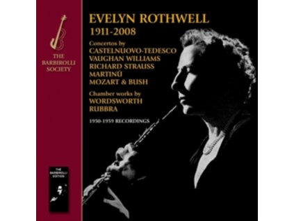 EVELYN ROTHWELL & BARBIROLLI - Oboe Concertos And Chamber Works (CD)