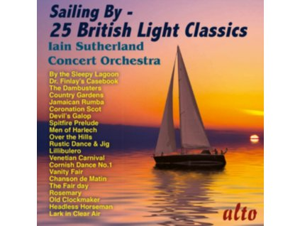 IAIN SUTHERLAND CONCERT ORCHESTRA - Sailing By - 25 British Light Classics (CD)