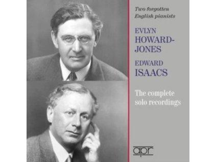 HOWARD JONES / ISAACS - Evlyn Howard-Jones And Edward Isaacs: Two Forgotten English Pianists (CD)