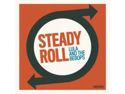 LULA AND THE BEBOPS - Steady Roll (CD)