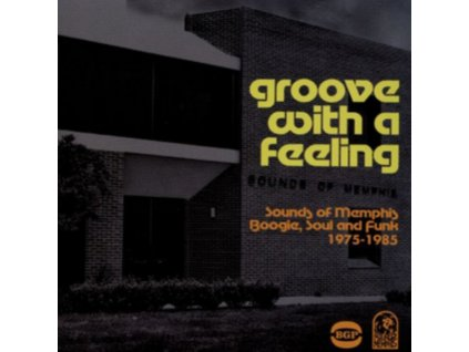 VARIOUS ARTISTS - Groove With A Feeling / Sounds Of Memphis Boogie. Soul & Funk 1975-1985 (CD)