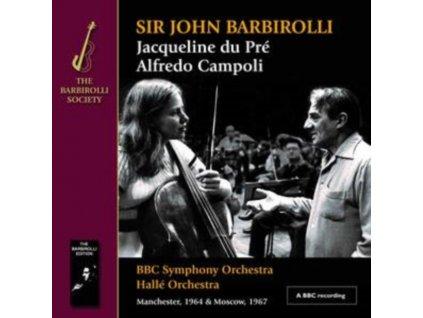 BBC SO / HALLE ORCHESTRA / SIR JOHN BARBIROLLI / JACQUELINE DU PRE / ALFREDO CAMPOLI - Elgar: Cello Concerto / Sibelius: Violin Concerto (CD + DVD)