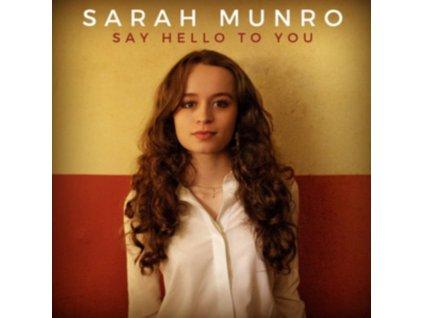 SARAH MUNRO - Say Hello To You (CD)