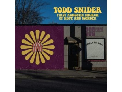 TODD SNIDER - First Agnostic Church Of Hope And Wonder (CD)