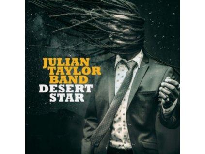 JULIAN TAYLOR BAND - Desert Star (CD)