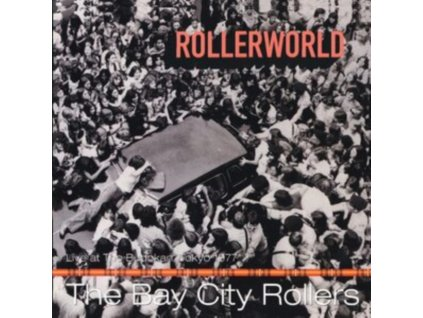 BAY CITY ROLLERS - Rollerworld: Liove At The Budokan (CD)
