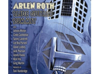 ARLEN ROTH - Slide Guitar Summit (CD)