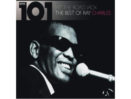 RAY CHARLES - 101 - Hit The Road Jack: The Best Of Ray Charles (CD)