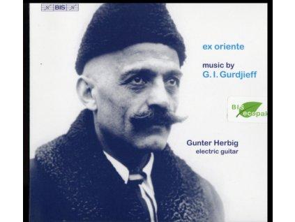 GUNTER HERBIG - Ex Oriente: Music By G. I. Gurdjieff (CD)