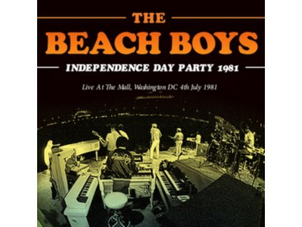 BEACH BOYS - Independence Day Party 1981 (CD)