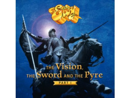 ELOY - The Vision. The Sword And The Pyre (Part 1) (CD)