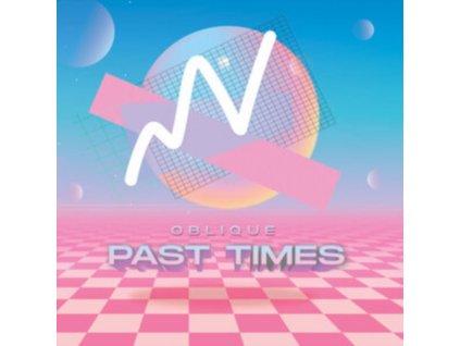 OBLIQUE - Past Times (CD)