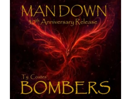 TY COATES BOMBERS - Ty Coates Bombers (CD)