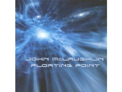 JOHN MCLAUGHLIN - Floating Point (CD)