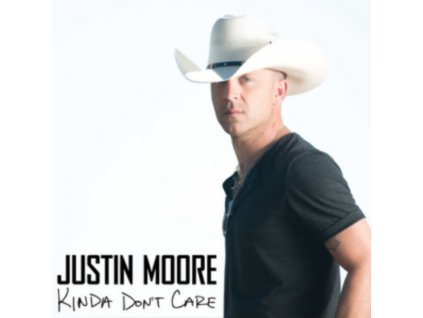 JUSTIN MOORE - Kinda DonT Care (CD)
