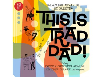 VARIOUS ARTISTS - This Is Trad Dad! - The Absolutely Essential 3 Cd Collection (CD)