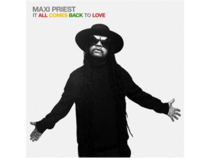 MAXI PRIEST - It All Comes Back To Love (CD)