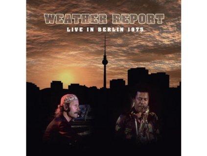 WEATHER REPORT - Live In Berlin 1975 (CD + DVD)