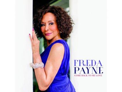 FREDA PAYNE - Come Back To Me Love (CD)