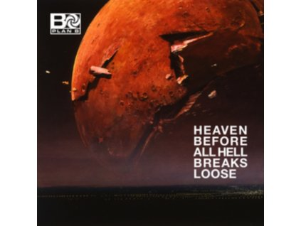 PLAN B - Heaven Before All Hell Breaks Loose (CD)