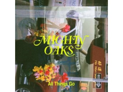 MIGHTY OAKS - All Things Go (CD)