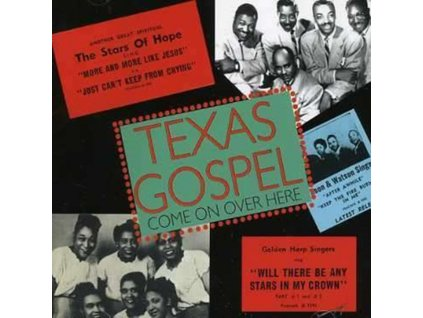 VARIOUS ARTISTS - Texas Gospel - Come On Over Here. Vol. 1 (CD)