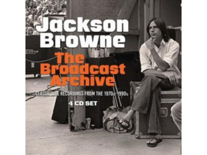 JACKSON BROWNE - The Broadcast Archive (CD)