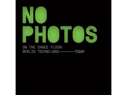 VARIOUS ARTISTS - No Photos On The Dance Floor! (CD)