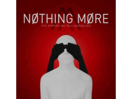 NOTHING MORE - The Stories We Tell Ourselves (CD)