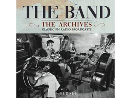 BAND - The Broadcast Archives (CD)