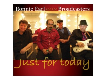 RONNIE EARL & THE BROADCASTERS - Just For Today (CD)