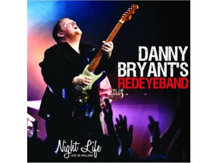 DANNY BRYANT - Night Life - Live In Holland (CD)
