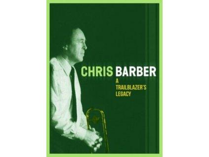 CHRIS BARBER - A Trailblazers Legacy (CD)