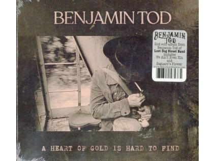BENJAMIN TOD - Heart Of Gold Is Hard To Find (CD)