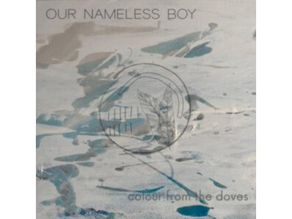 OUR NAMELESS BOY - Colour From The Doves (CD)