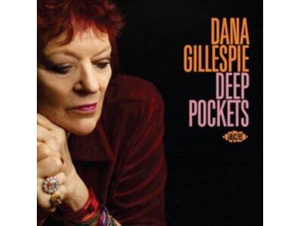 DANA GILLESPIE - Deep Pockets (CD)