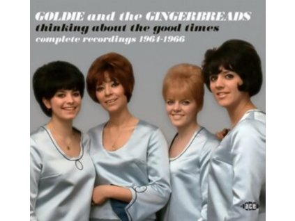 GOLDIE & THE GINGERBREADS - Thinking About The Good Times - Complete Recordings 1964-1966 (CD)