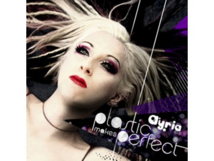 AYRIA - Plastic Makes Perfect (CD)