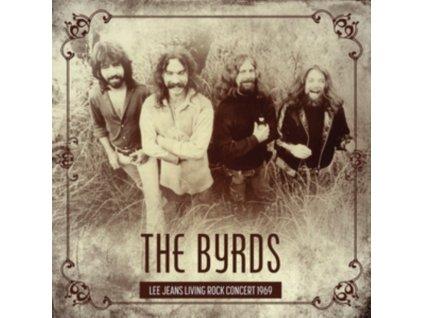BYRDS - Lee Jeans Living Rock Concert 1969 (CD)