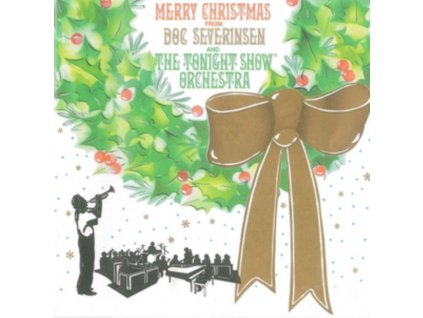 DOC SEVERINSEN & THE TONIGHT SHOW BAND - Merry Christmas From (CD)