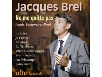 JACQUES BREL - Jacques Brel: Ne Me Quitte Pas (Hits) (CD)