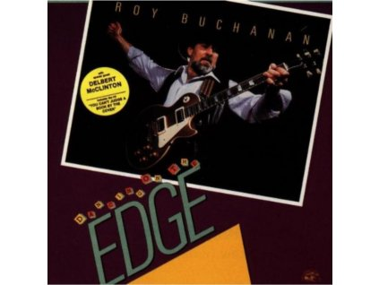 ROY BUCHANAN - Dancing On The Edge (CD)