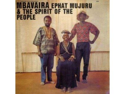 EPHAT MUJURU & THE SPIRIT OF THE PEOPLE - Mbavaira (CD)