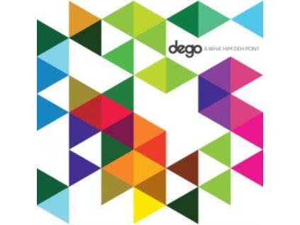 DEGO - A Wha Him De Pon? (CD)