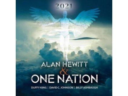 ALAN HEWITT & ONE NATION - 2021 (CD)