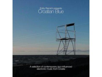 EDDY RAMICH - Eddy Ramich Presents Croatian Blue (CD)