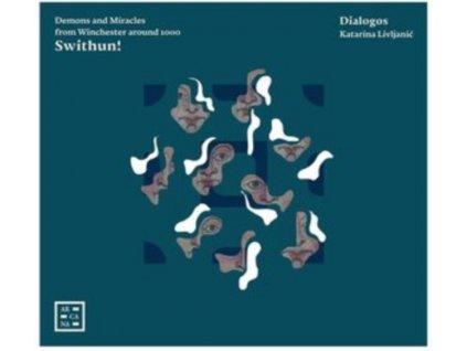 DIALOGOS / KATARINA LIVLJANIC - Swithun! (CD)